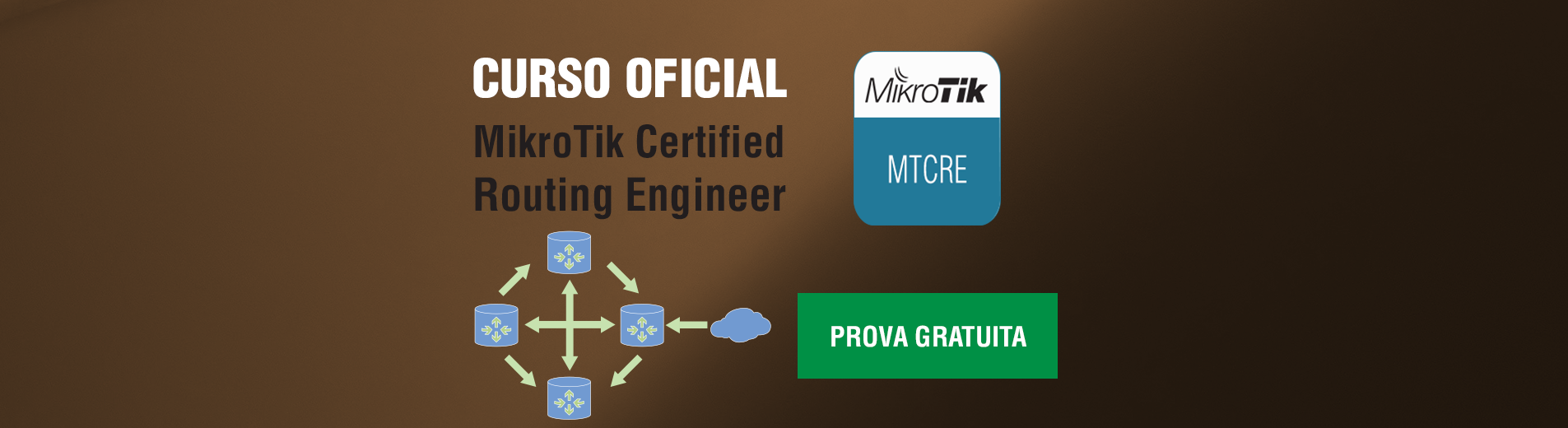 MTCRE - MikroTik Certified Routing Engineer