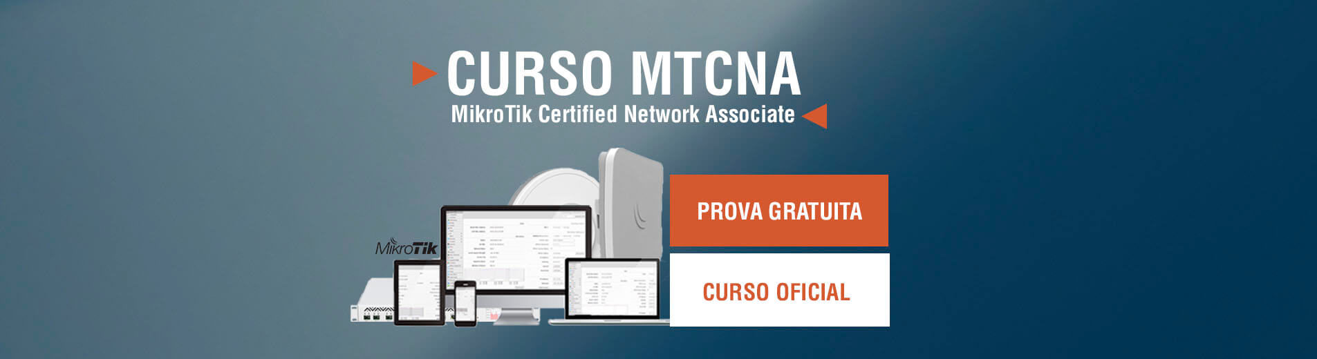 MTCNA - MikroTik Certified Network Associate